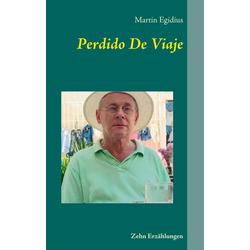 Perdido De Viaje als Buch von Martin Egidius