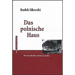 Das polnische Haus. Radek Sikorski  - Buch