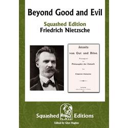 Beyond Good and Evil (Squashed Edition) als Taschenbuch von Friedrich Nietzsche