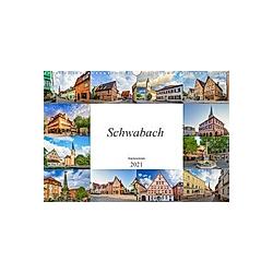 Schwabach Impressionen (Wandkalender 2021 DIN A3 quer)