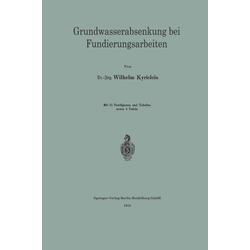 Grundwasserabsenkung bei Fundierungsarbeiten als Buch von Wilhelm Kyrieleis