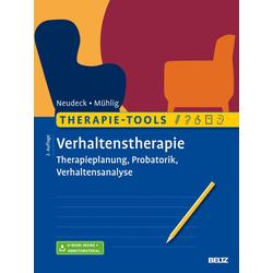 Therapie-Tools Verhaltenstherapie: eBook von Stephan Mühlig/ Peter Neudeck