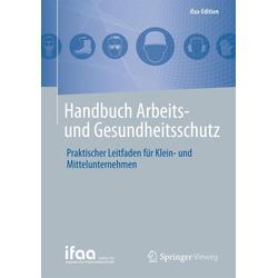 Handbuch Arbeits- und Gesundheitsschutz als Buch von