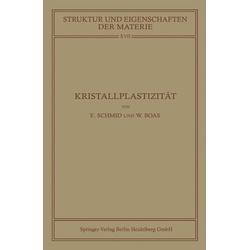 Kristallplastizität: eBook von Walter Boas/ Erich Schmid