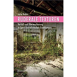 Ruderale Texturen. Julia Kubin  - Buch