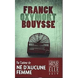 Oxymort. Franck Bouysse  - Buch