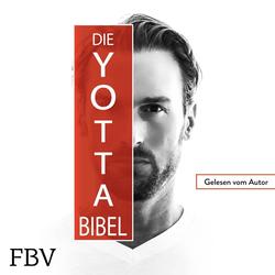 Die Yotta-Bibel als Hörbuch Download von Bastian Yotta