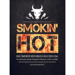 Smokin' hot! Das Smoker Kochbuch aus den USA als Buch von Andreas Bergmann