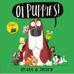 Oi Puppies!: eBook von Kes Gray