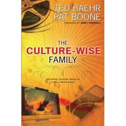 Culture-Wise Family: eBook von Ted Baehr