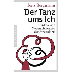 Der Tanz ums Ich: eBook von Jens Bergmann