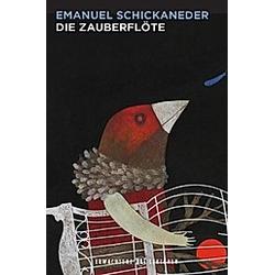 Die Zauberflöte  m. Audio-CD. Emanuel Schickaneder  - Buch