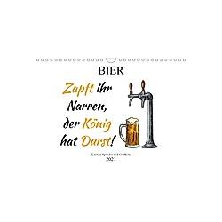 Bier - Lustige Sprüche und Grafiken (Wandkalender 2021 DIN A4 quer)