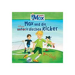 08: Max und die überirdischen Kicker - Hörbuch