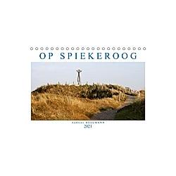 OP SPIEKEROOG (Tischkalender 2021 DIN A5 quer)