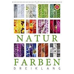 Natur Farben Dreiklang (Wandkalender 2021 DIN A3 hoch)