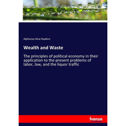 Wealth and Waste als Buch von Alphonso Alva Hopkins