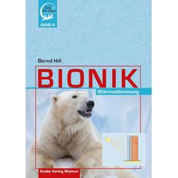 Bionik - Wärmedämmung als Buch von Bernd Hill