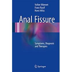 Anal Fissure. Horst Mlitz  Franz Raulf  Volker Wienert  - Buch