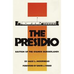 The Presidio als Taschenbuch von Max L. Moorhead
