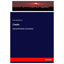 Credo. Fritz Mauthner  - Buch