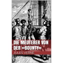 Die Meuterer von der »Bounty«