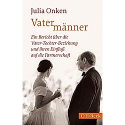 Vatermänner. Julia Onken  - Buch