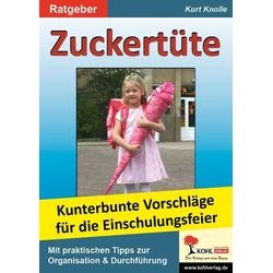 Zuckertüte: eBook von Kurt Knolle