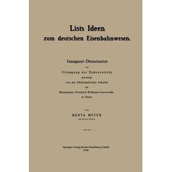 Lists Ideen zum deutschen Eisenbahnwesen: eBook von Berta Meyer