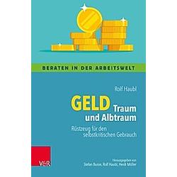 Geld - Traum und Albtraum. Rolf Haubl  - Buch