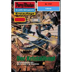 Perry Rhodan 1727: Der Kristallkopf: eBook von Peter Terrid