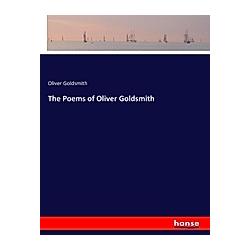 The Poems of Oliver Goldsmith. Oliver Goldsmith  - Buch