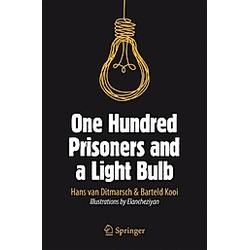 One Hundred Prisoners and a Light Bulb. Hans van Ditmarsch  Barteld Kooi  - Buch