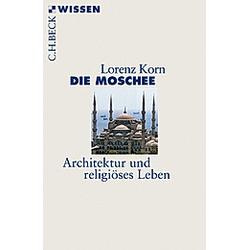Die Moschee. Lorenz Korn  - Buch