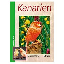 Kanarien. Hans Claßen  - Buch