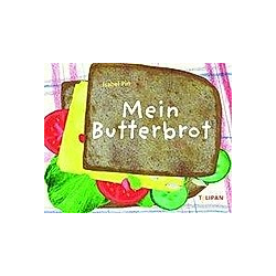 Mein Butterbrot. Isabel Pin  - Buch