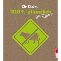 100% pflanzlich: eBook von Oetker