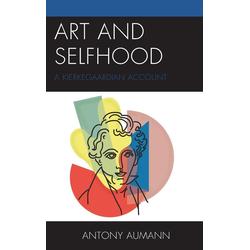 Art and Selfhood als Buch von Antony Aumann