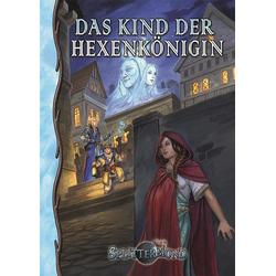 Das Kind der Hexenkönigin als Buch von Stefan Unteregger