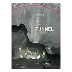 TUNNEL. Maurice Schobinger  - Buch