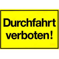Gebotsschild gelb 'Durchfahrt verboten' - 300x200mm