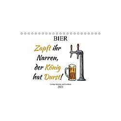 Bier - Lustige Sprüche und Grafiken (Tischkalender 2021 DIN A5 quer)