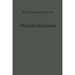 Steinkohlenteer als Buch von Gerd Collin/ Heinz-Gerhard Franck