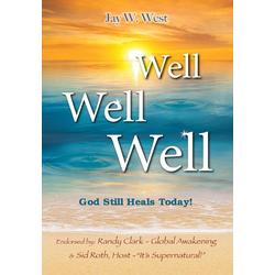 Well Well Well als Buch von Jay W. West