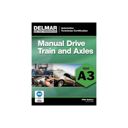 ASE Test Preparation- A3 Manual Drive Trains and Axles - (ASE Test Prep: Automotive Technician Certification Manual) 5th Edition (Paperback)