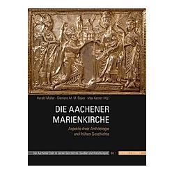Die Aachener Marienkirche. Harald Müller  - Buch