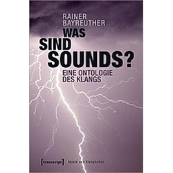Was sind Sounds?. Rainer Bayreuther  - Buch