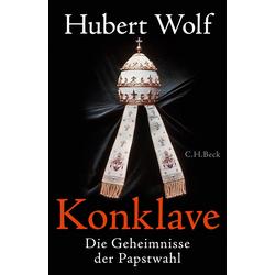 Konklave: Buch von Hubert Wolf