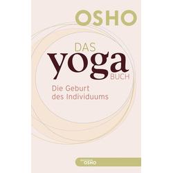 Das Yoga BUCH 1: Buch von Osho