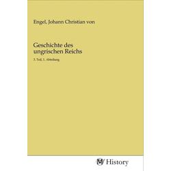Geschichte des ungrischen Reichs als Buch von